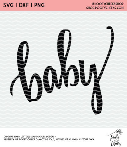 Hand lettered Baby Cut File. Use with Silhouette or Cricut. SVG, PNG and DXF Instant Download.