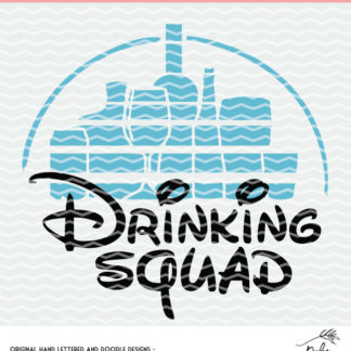 Disney Drinking Squad Cut File. Instant download after purchase. SVG, DXF and PNG for Silhouette and Cricut users.