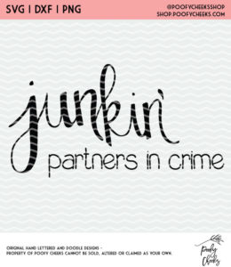 Junkin' Partners in crime cut file for Silhouette and Cricut machine users. #cutfile