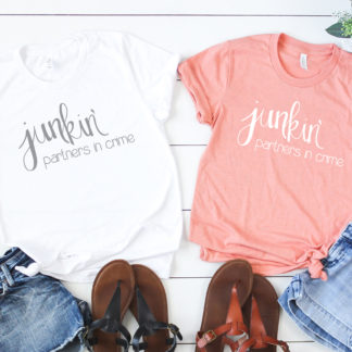 Junkin' Partners in crime - for the friends who love to junk and vintage shop together.
