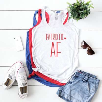 Patriotic AF tanks for Fourth of July. Show your patriotism by sporting this patriotic tank.