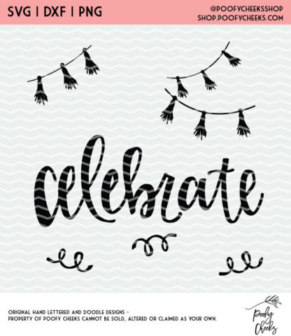 Celebrate Party Cut File. Instant download after purchase. SVG, DXF and PNG for Silhouette and Cricut users.