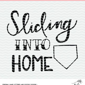 Sliding Into Home - Softball and Baseball Cut File. Instant download after purchase. SVG, DXF and PNG for Silhouette and Cricut users.