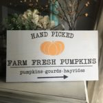 Hand Picked Farm Fresh Pumpkins - Here's Your Sign Fall Workshop