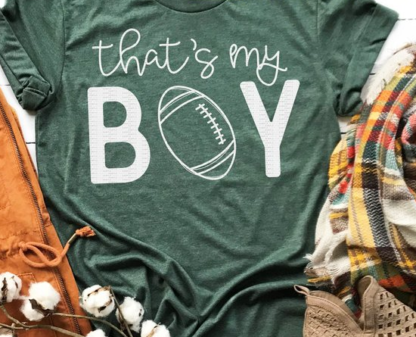That's My Boy - Football Mom Shirt for game nights.