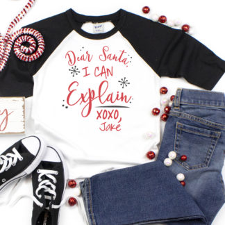 Dear Santa, I Can Explain Personalized 3/4 Sleeve Raglan. Matching shirts for the whole family.