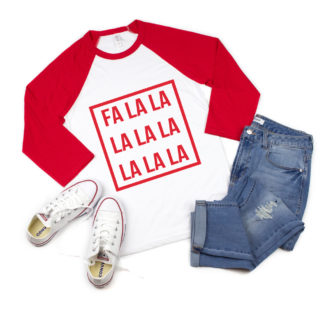 Fa la la la la la la la la Christmas 3/4 sleeve raglan shirts. Get matchign shirts for the entire family.