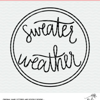 Sweater Weather cut file freebie. SVG, DXF and PNG