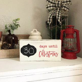 Days Until Christmas chalkboard countdown wooden sign.