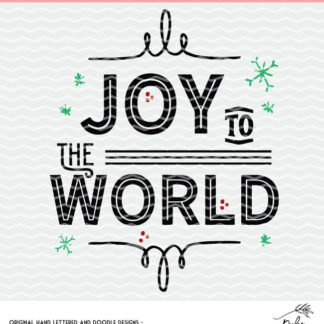 Joy to the World cut file for Silhouette and Cricut cutting machines. Instant download to SVG, DXF and PNG.