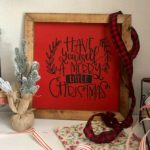 Have Yourself A Merry Christmas painted sign. Red and Black sign with stained frame that would go well with all buffalo check decor.