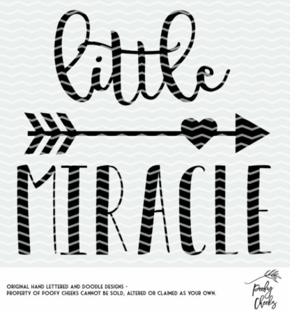 Little Miracle cut file for use with Silhouette or Cricut. SVG, DXF and PNG
