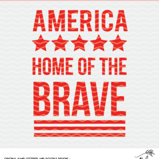 Home of the Brave Cut File for use with Silhouette and Cricut. DXF, SVG and PNG