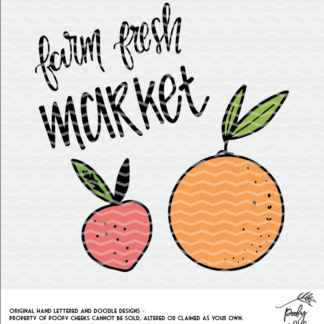 Farm fresh market cut file for use with Silhouette and Cricut. SVG, PNG and DXF