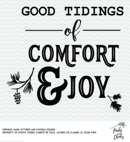 Good Tidings of Comfort and Joy Christmas Cut File for Silhouette and Cricut.