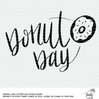 Donut day cut file for use with Silhouette and Cricut cutting machines.