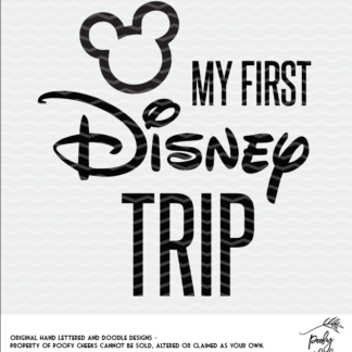 My First Disney Trip cut file for use with Silhouette and Cricut. SVG, DXF and PNG