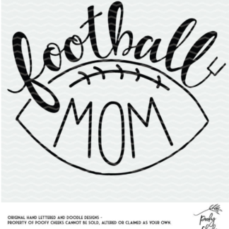 Football Mom Cut File - Cut file for Silhouette and Cricut cutting machines.
