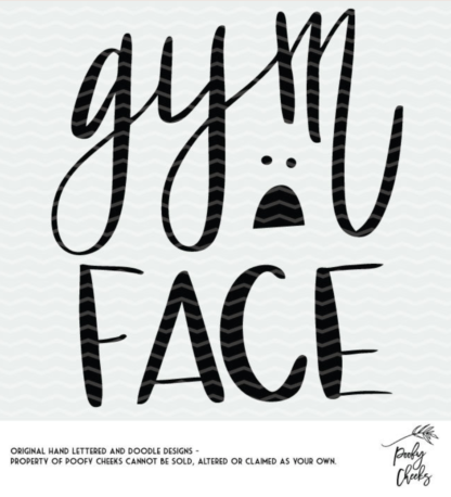 Gym Face cut file to make a funny gym shirt using a Silhouette or Cricut cut file.