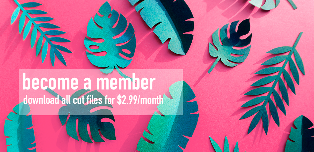 Become a member - Get access to all cut files for $2.99 month.