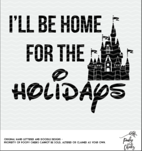 Home for the Holidays Disney cut file for use with Silhouette and Cricut.