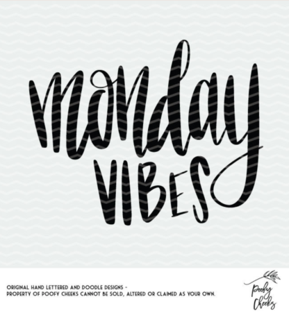 Monday Vibes free cut file for Silhouette and Cricut cutting machines. SVG, PNG and DXF files.