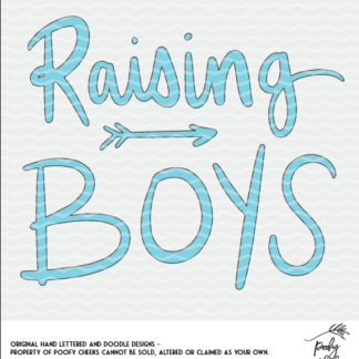 Raising Boys cut file for use with Cricut and Silhouette. SVG, DXF and PNG
