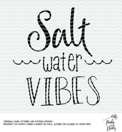 Salt Water Vibes free cut file for Silhoutte and Cricut. SVG, DXF and PNG files from poofycheeks.com - Great Summer Cut File