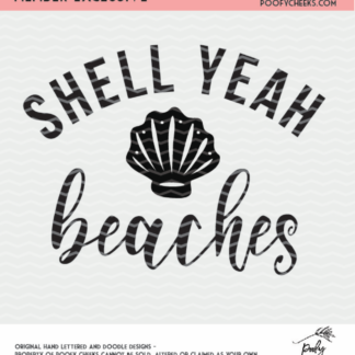Shell Yeah Beaches cut file for use with Silhouette and Cricut. Member Exclusive cut file.