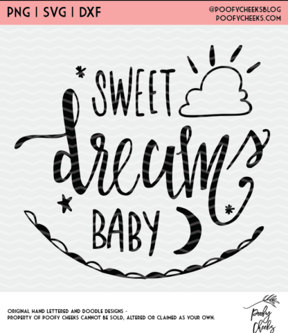 Sweet Dreams cut file. Create nursery decor and more for baby using the DXF and SVG files for Silhouette and Cricut users.