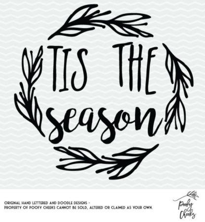 Tis the Season cut file for use with Silhouette and Cricut. SVG, PNG and DXF