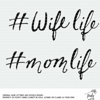 #Wife life and #Mom life cut files for use with Silhouette and Cricut. SVG, PNG and DXF files for instant download.