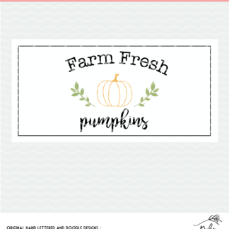 Farm Fresh Pumpkins sign design