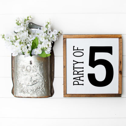 Party of 5 Sign